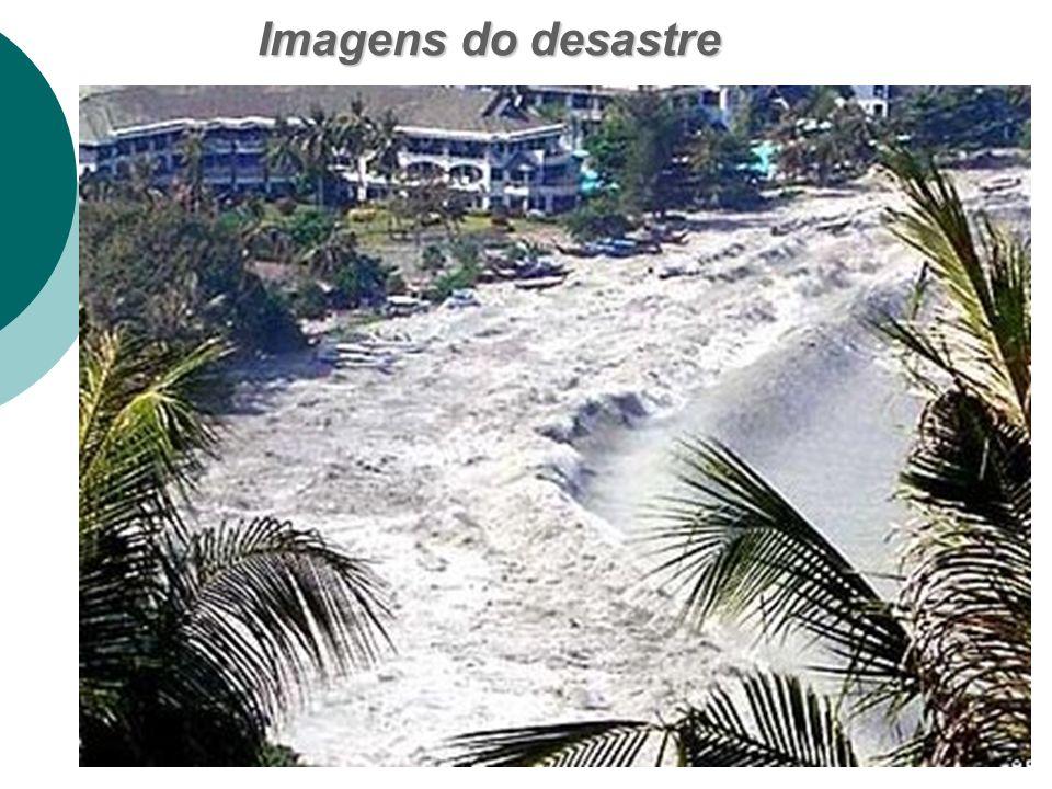 Imagens do desastre