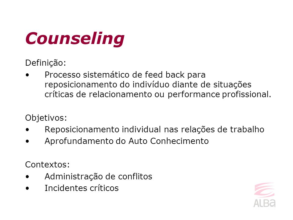 Counseling Definição: