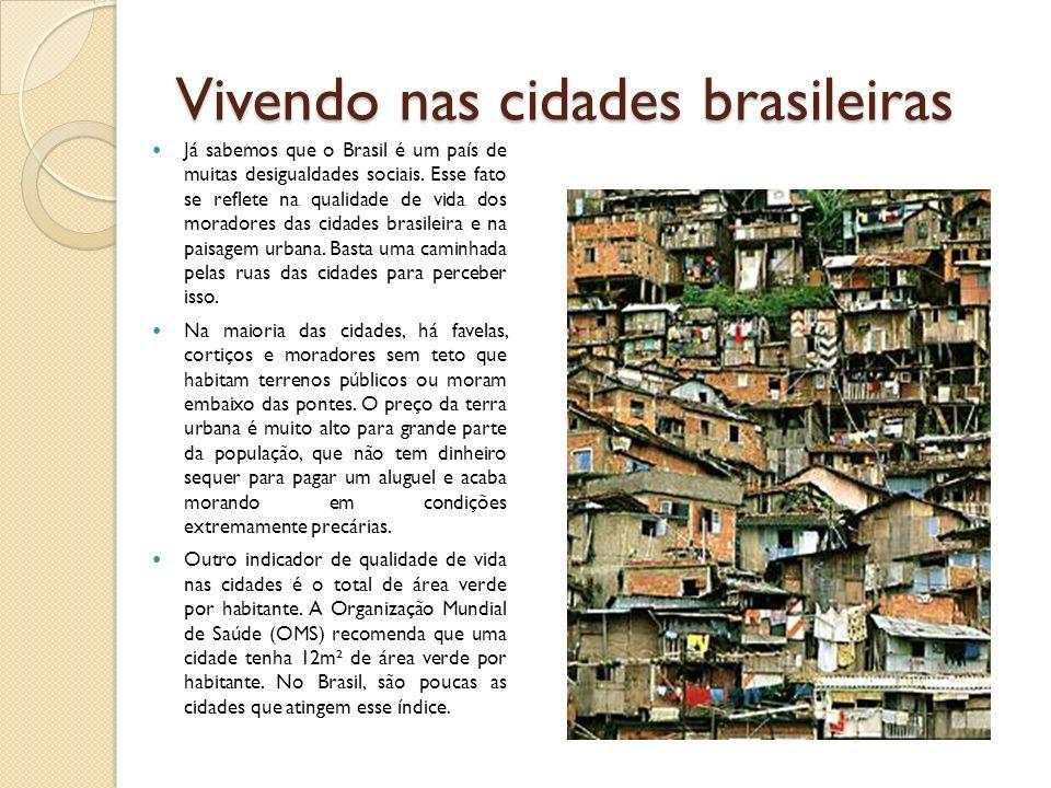 Vivendo nas cidades brasileiras
