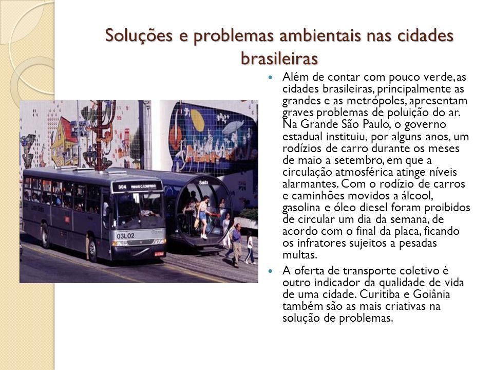 Soluções e problemas ambientais nas cidades brasileiras