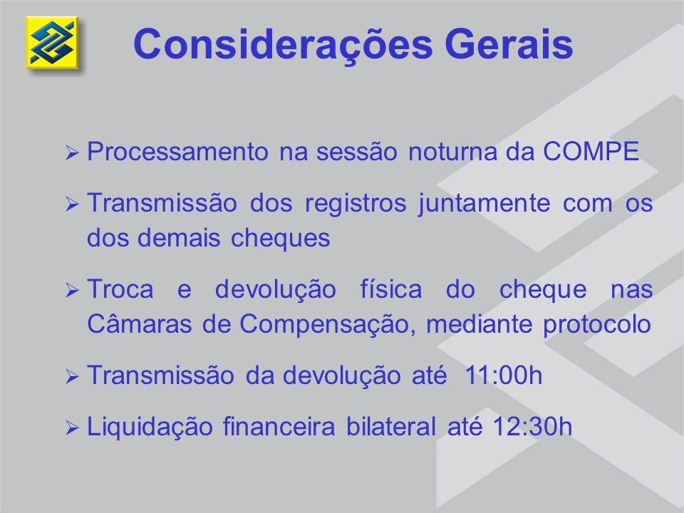 Considerações Gerais Processamento na sessão noturna da COMPE