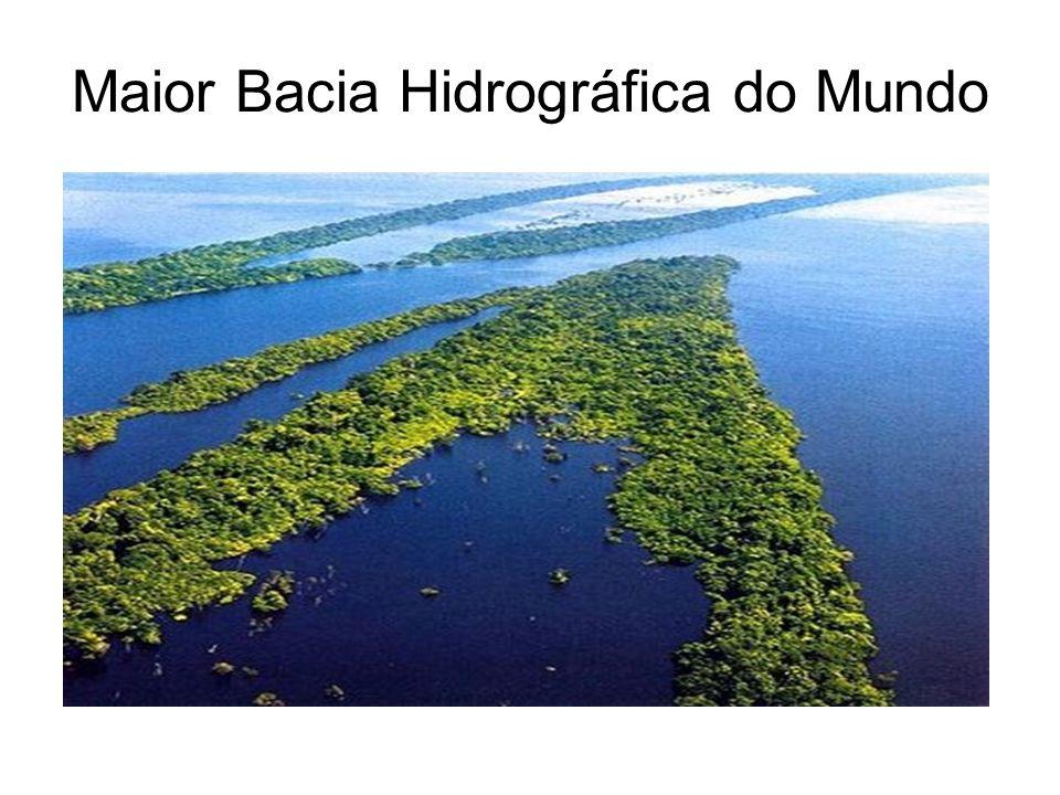 Maior Bacia Hidrográfica do Mundo