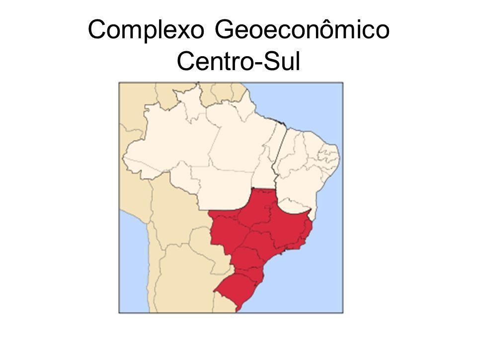 Complexo Geoeconômico Centro-Sul