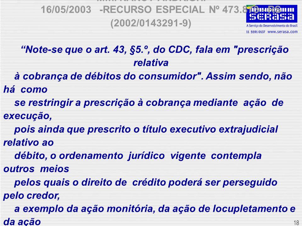 16/05/2003 -RECURSO ESPECIAL Nº 473.873 - RS (2002/0143291-9)