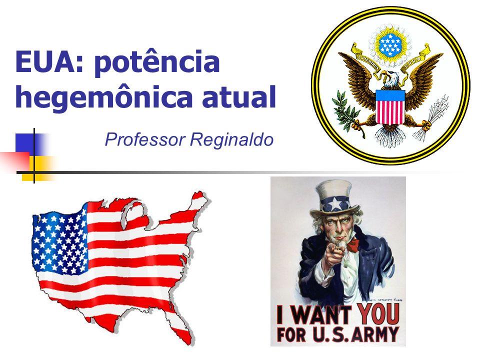 EUA: potência hegemônica atual