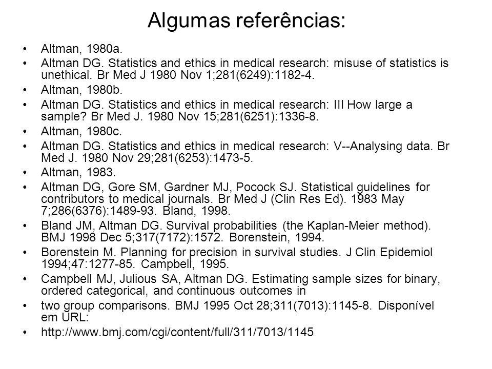 Algumas referências: Altman, 1980a.