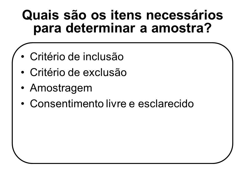 Quais são os itens necessários para determinar a amostra