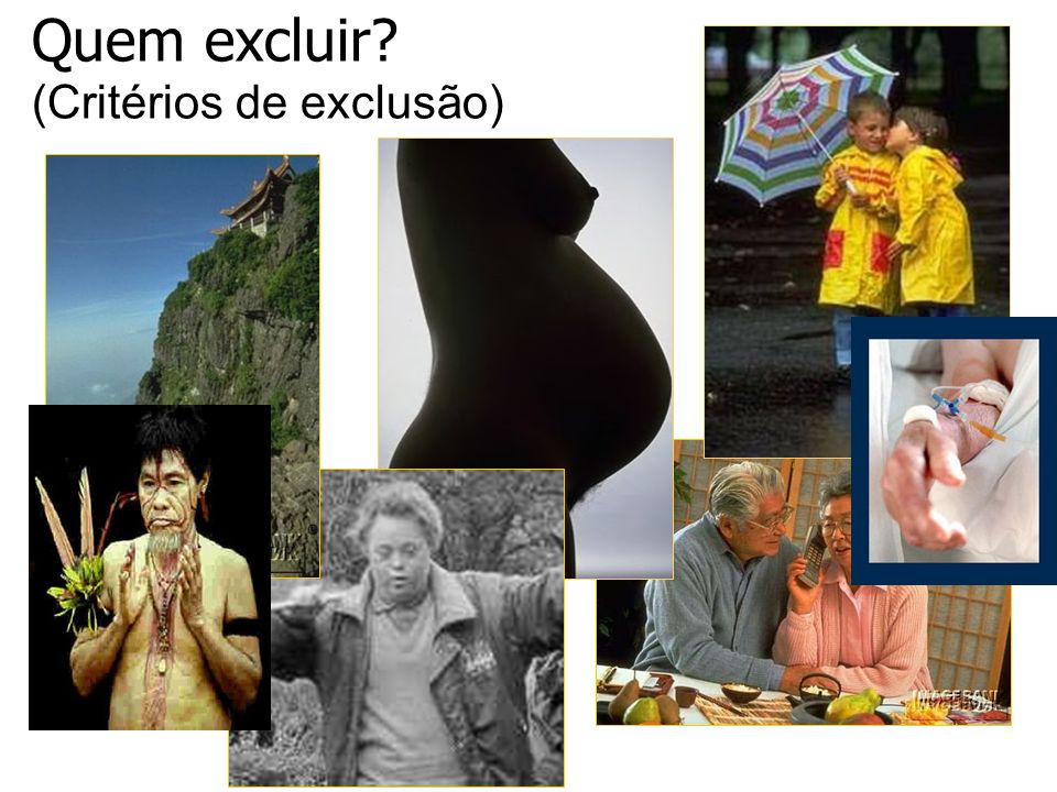 Quem excluir (Critérios de exclusão)