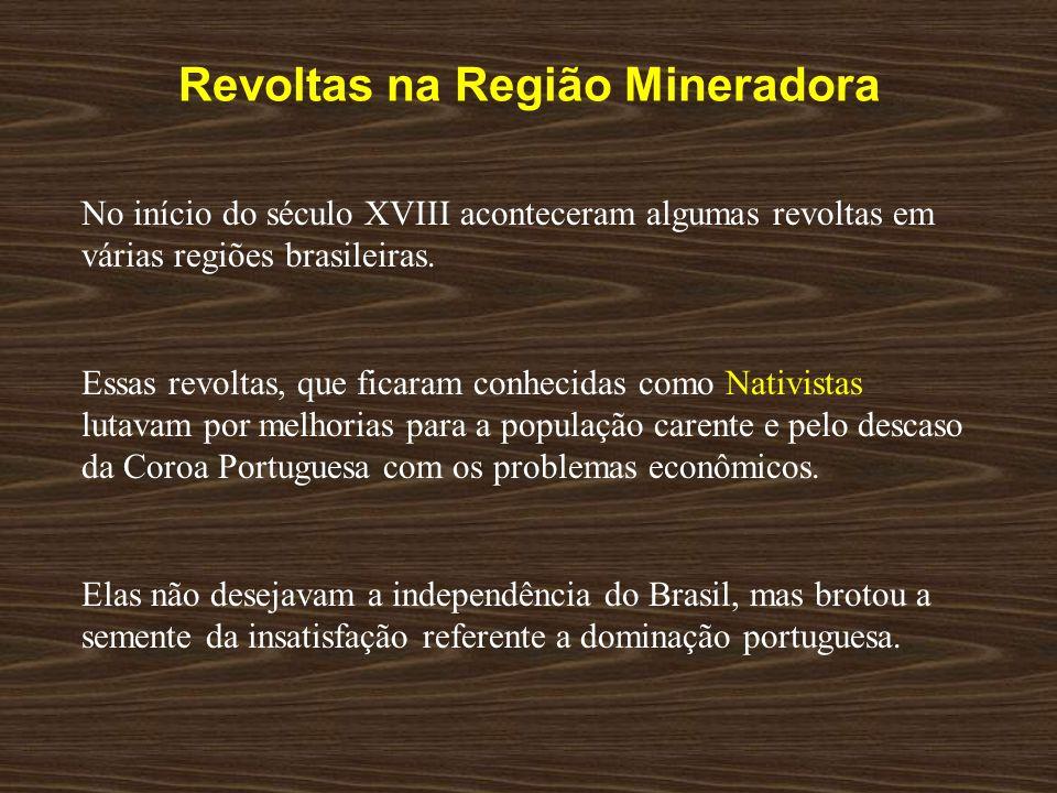 Revoltas na Região Mineradora