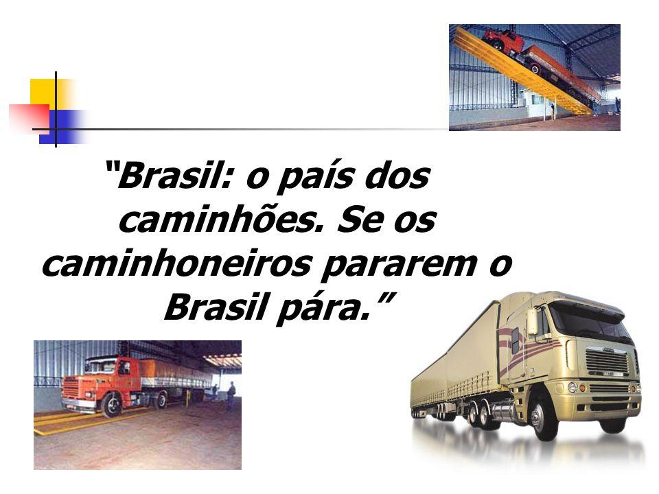 Brasil: o país dos caminhões