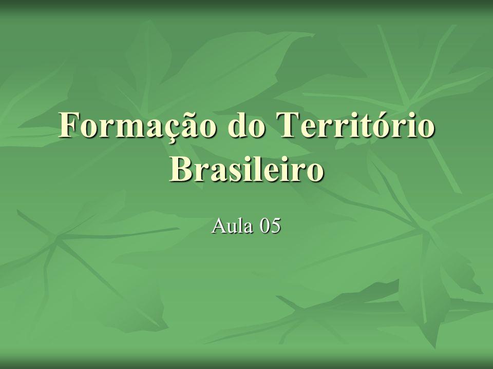 Formação do Território Brasileiro