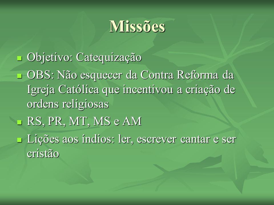 Missões Objetivo: Catequização