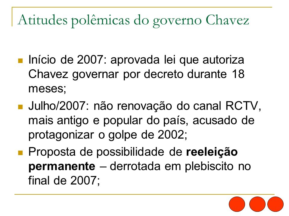 Atitudes polêmicas do governo Chavez