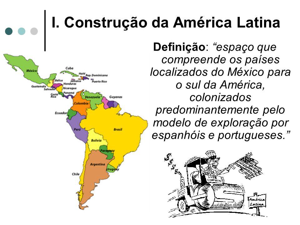 I. Construção da América Latina