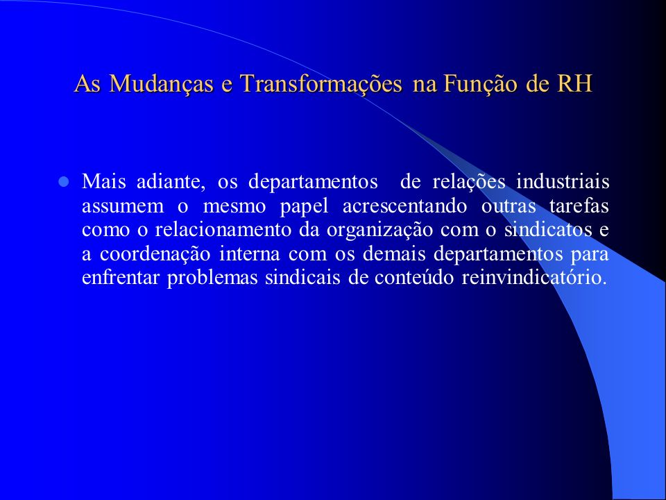 As Mudanças e Transformações na Função de RH