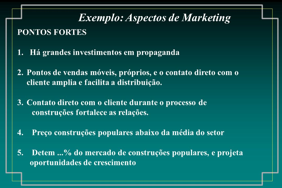 Exemplo: Aspectos de Marketing
