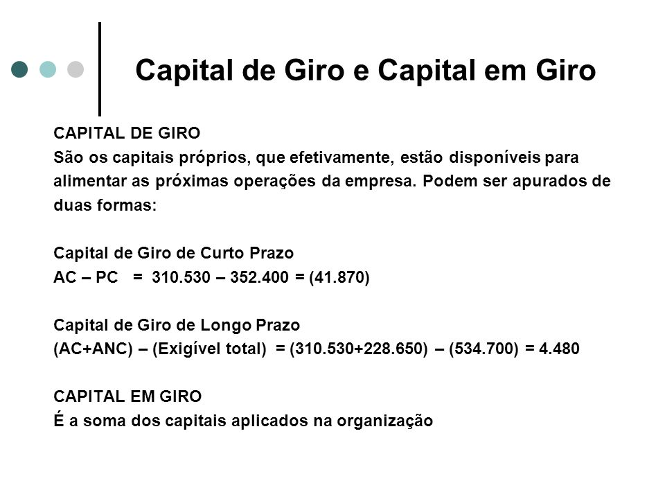 Capital de Giro e Capital em Giro