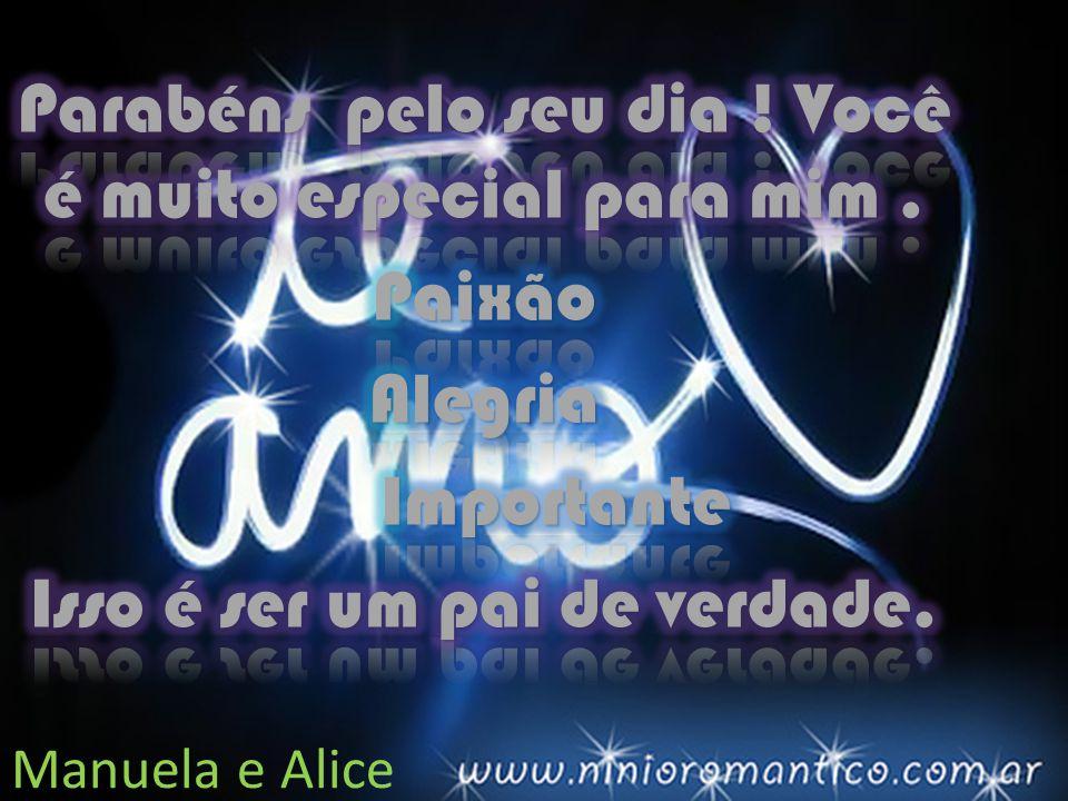 Você é Muito Importante Para Mim: Te Amo, Porque Você Torna Minha Vida Mais FELIZ!!