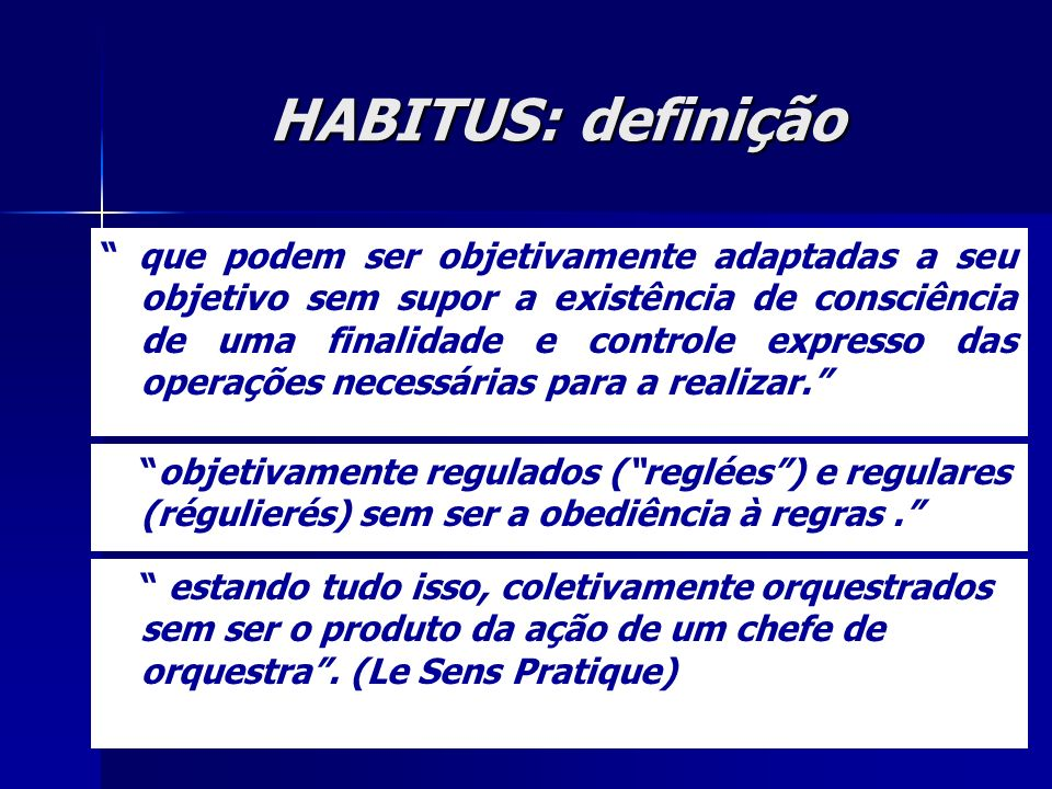 HABITUS: definição