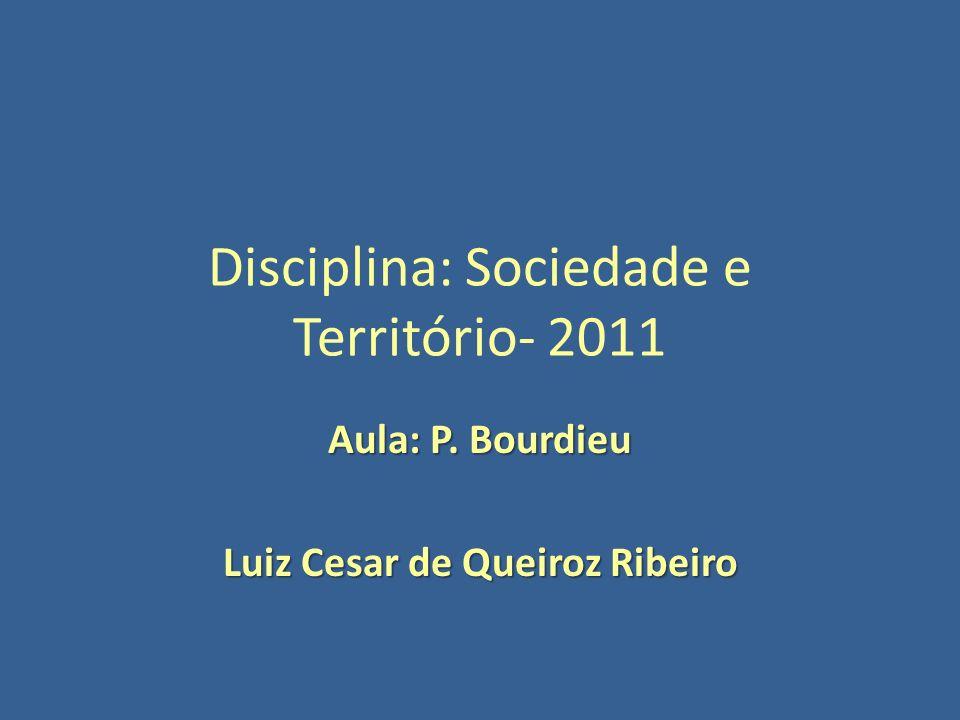 Disciplina: Sociedade e Território- 2011