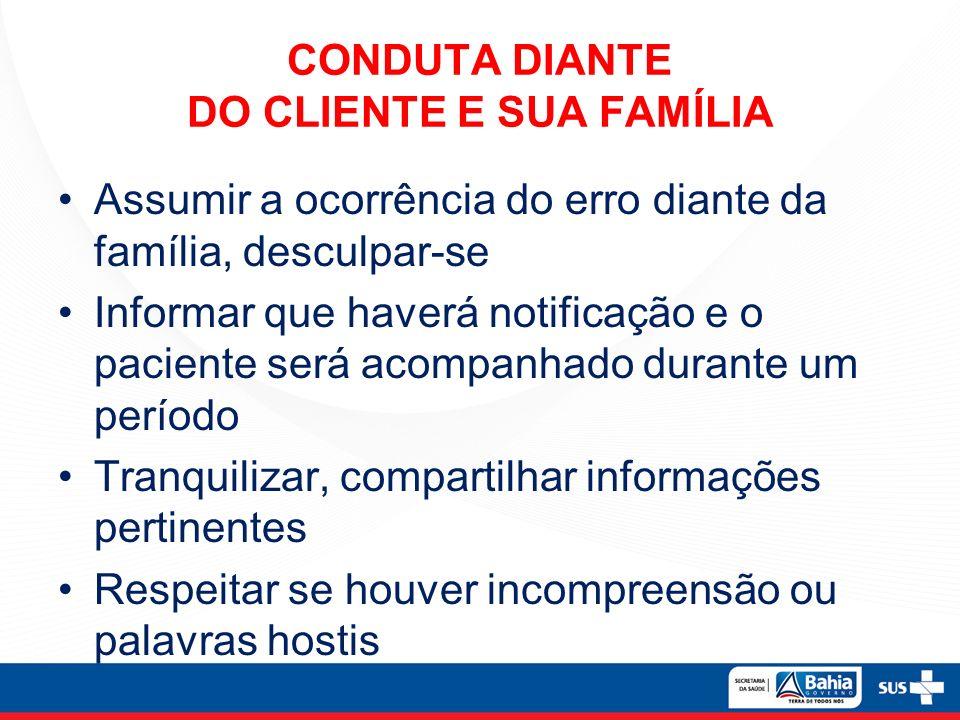 CONDUTA DIANTE DO CLIENTE E SUA FAMÍLIA