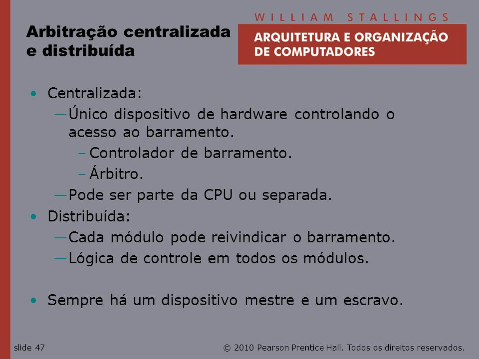 Arbitração centralizada e distribuída