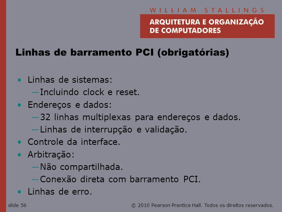 Linhas de barramento PCI (obrigatórias)