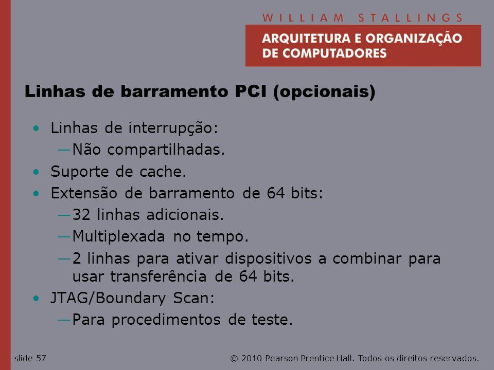 Linhas de barramento PCI (opcionais)