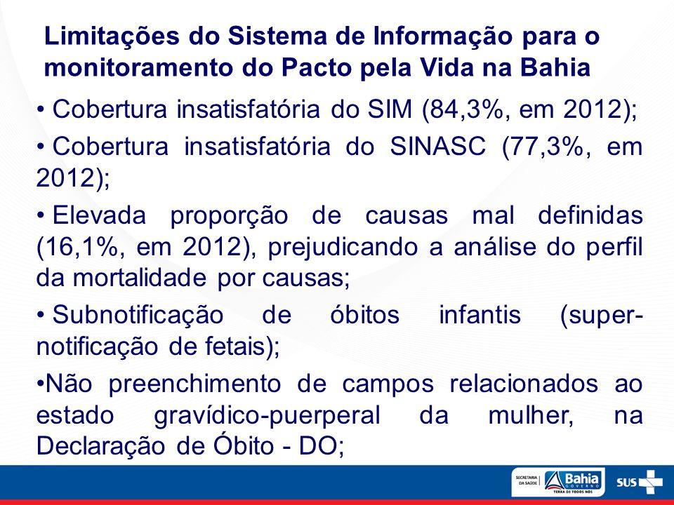 Limitações do Sistema de Informação para o monitoramento do Pacto pela Vida na Bahia