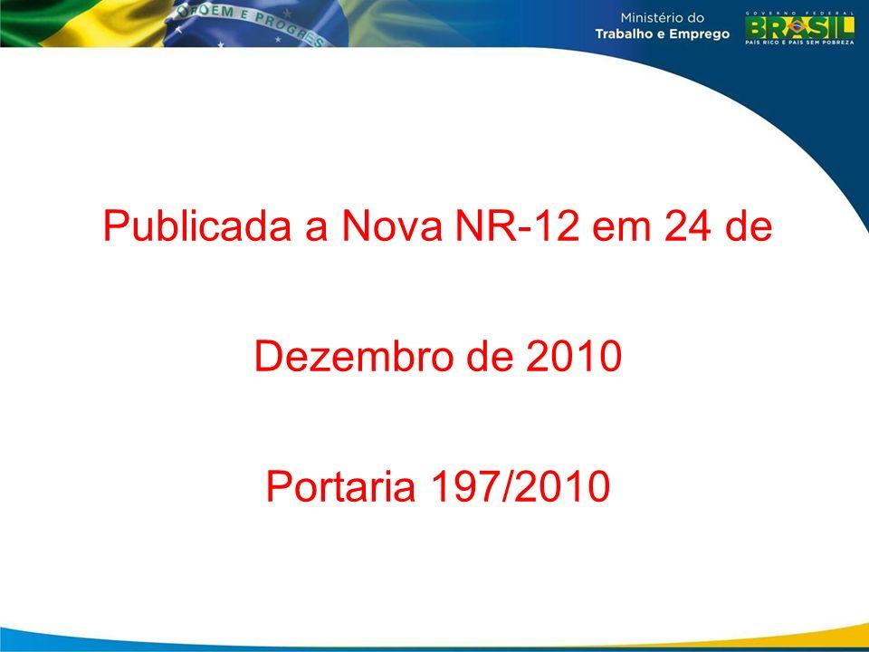 Publicada a Nova NR-12 em 24 de Dezembro de 2010
