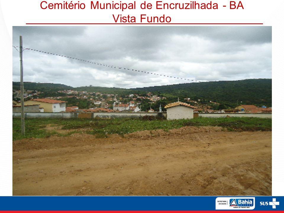 Cemitério Municipal de Encruzilhada - BA Vista Fundo