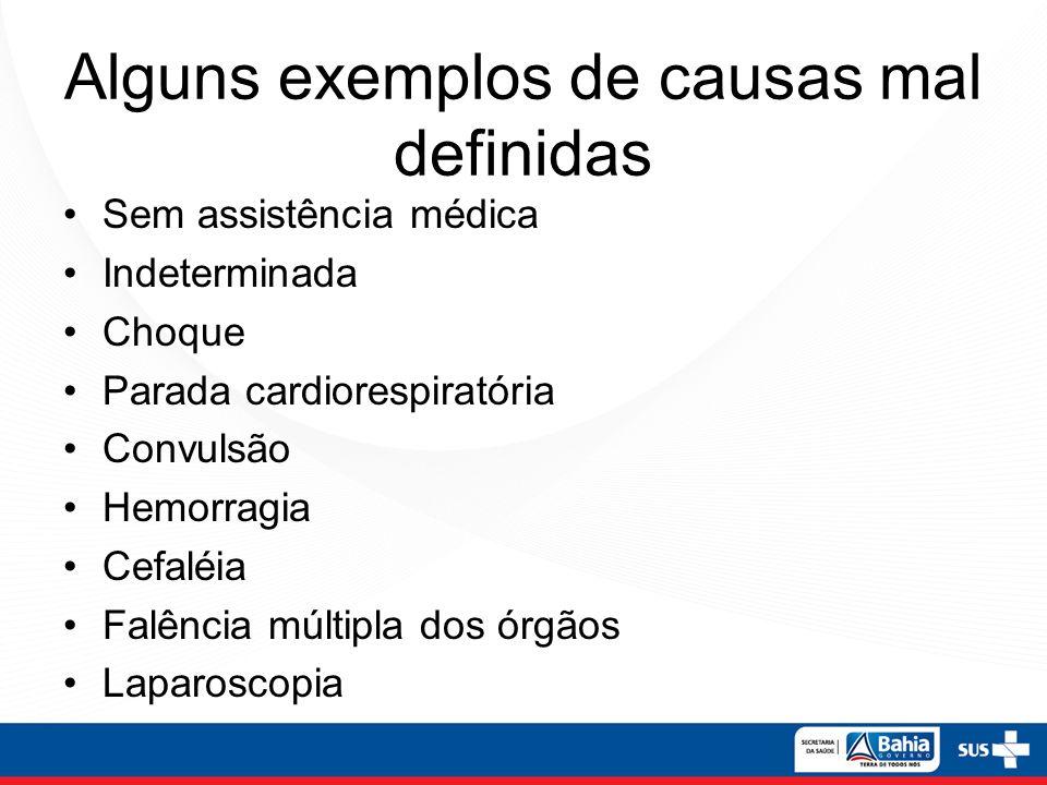 Alguns exemplos de causas mal definidas