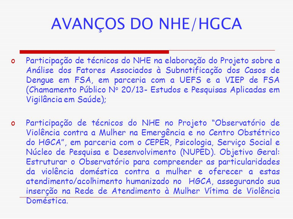AVANÇOS DO NHE/HGCA