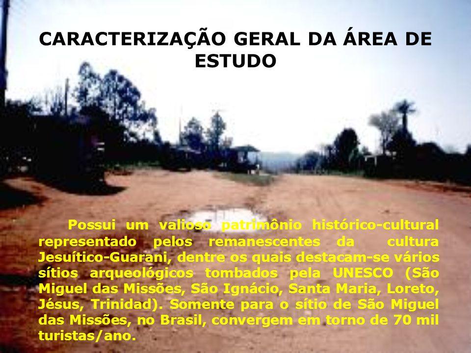 CARACTERIZAÇÃO GERAL DA ÁREA DE ESTUDO