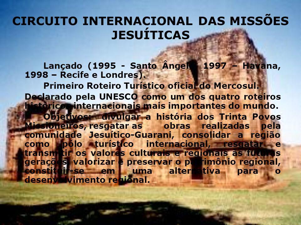 CIRCUITO INTERNACIONAL DAS MISSÕES JESUÍTICAS
