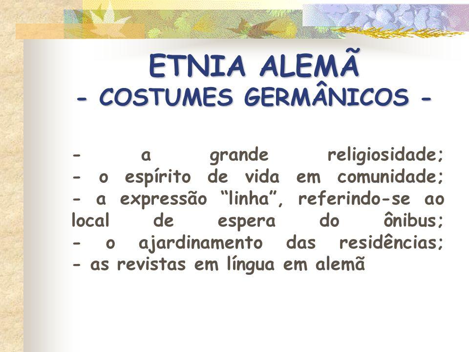 ETNIA ALEMÃ - COSTUMES GERMÂNICOS -