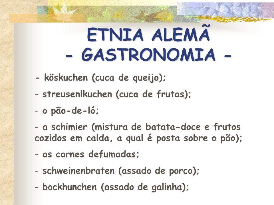 ETNIA ALEMÃ - GASTRONOMIA -