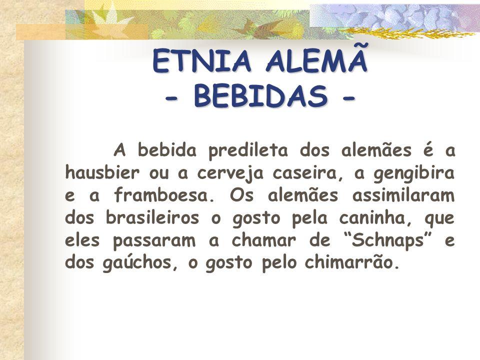 ETNIA ALEMÃ - BEBIDAS -