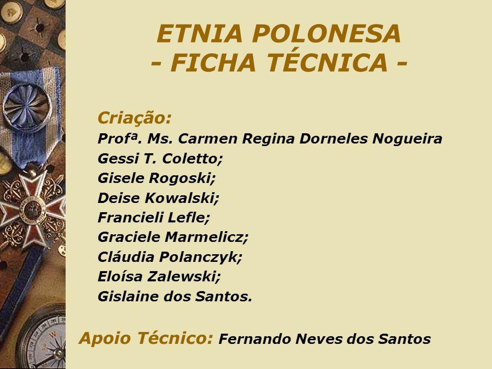 ETNIA POLONESA - FICHA TÉCNICA -