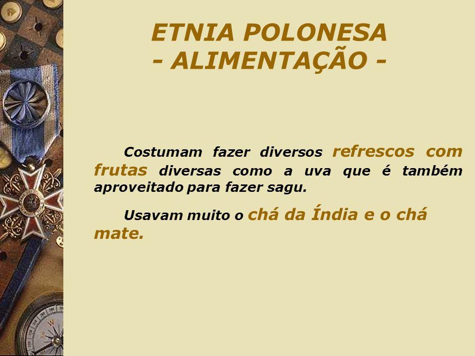 ETNIA POLONESA - ALIMENTAÇÃO -