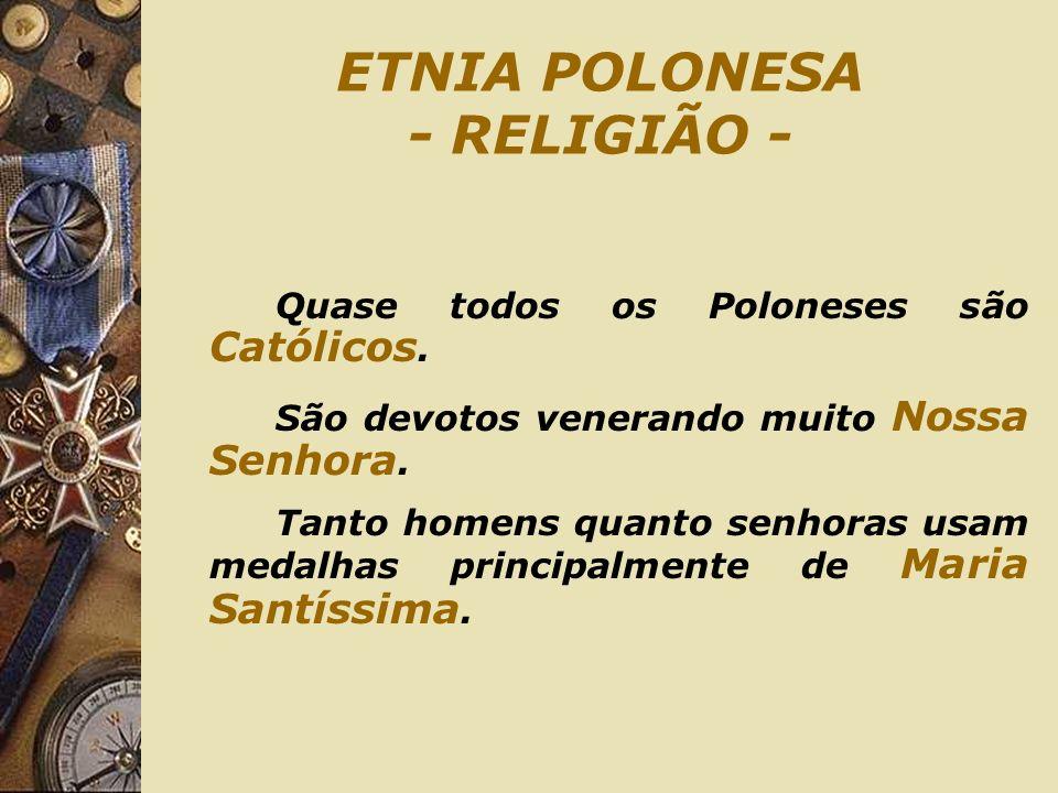 ETNIA POLONESA - RELIGIÃO -