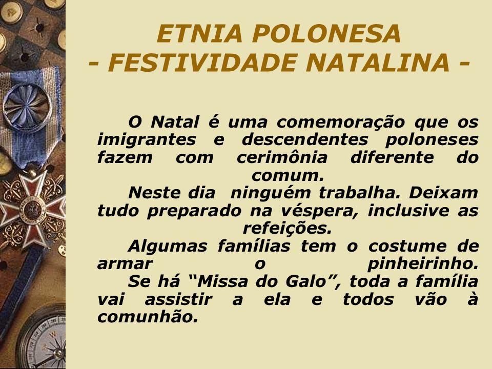 ETNIA POLONESA - FESTIVIDADE NATALINA -