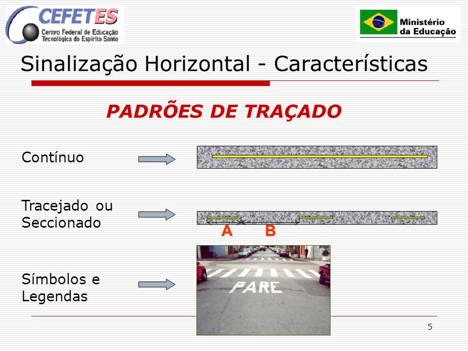 Sinalização Horizontal - Características