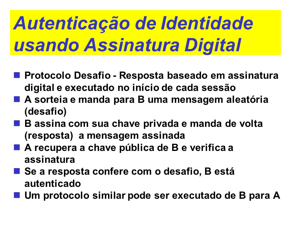 Autenticação de Identidade usando Assinatura Digital
