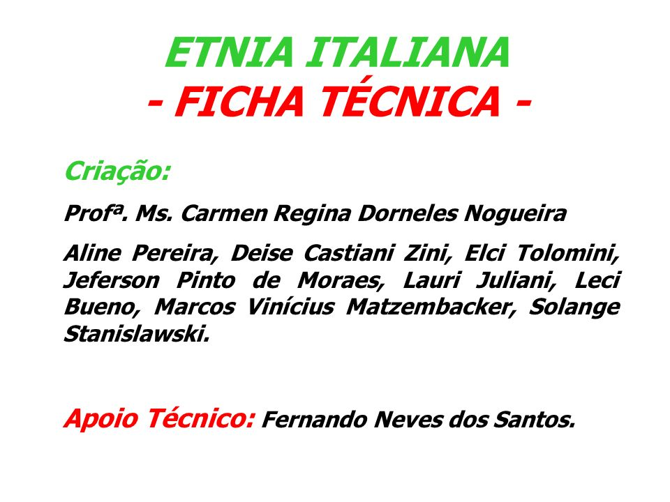 ETNIA ITALIANA - FICHA TÉCNICA -