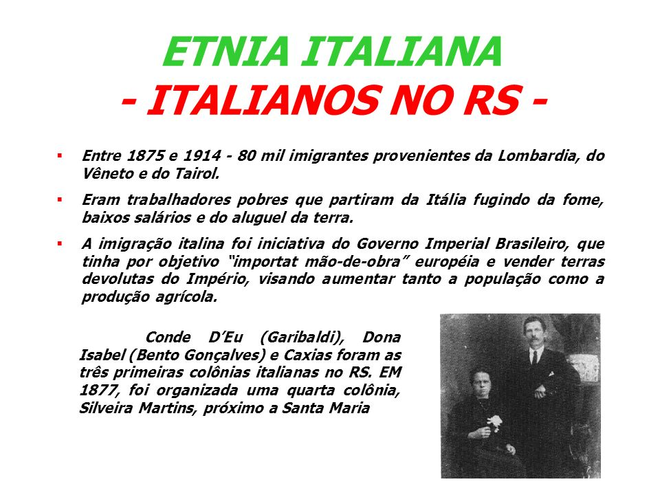 ETNIA ITALIANA - ITALIANOS NO RS -