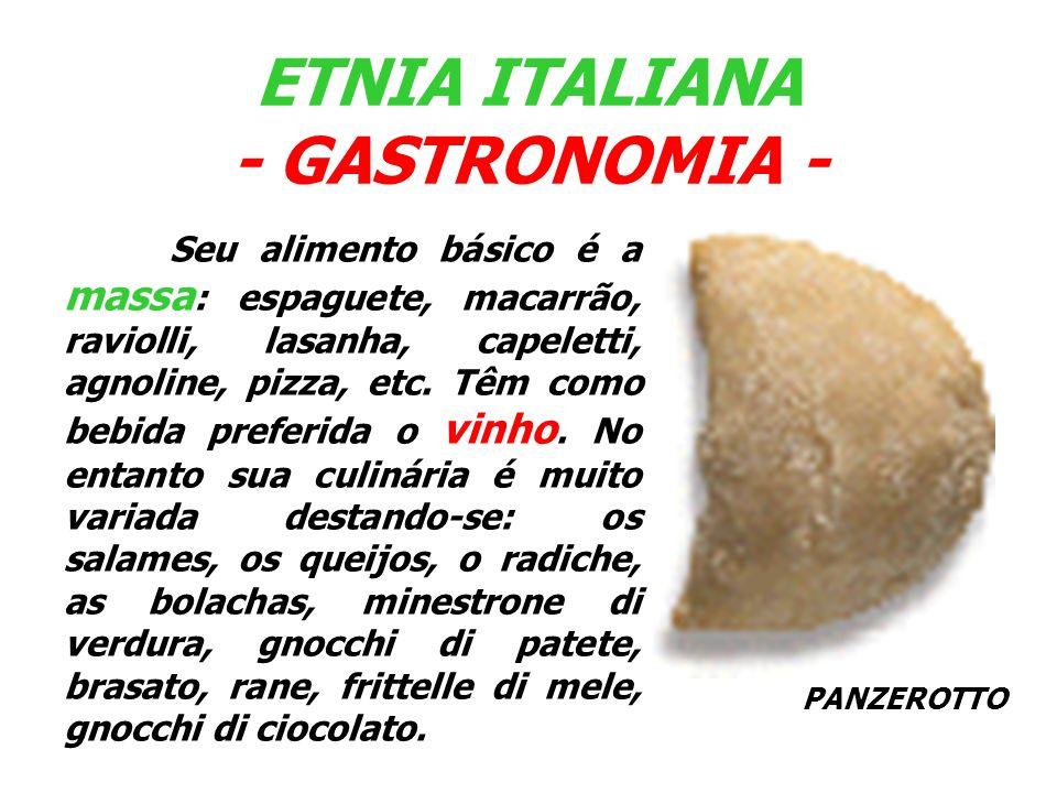 ETNIA ITALIANA - GASTRONOMIA -