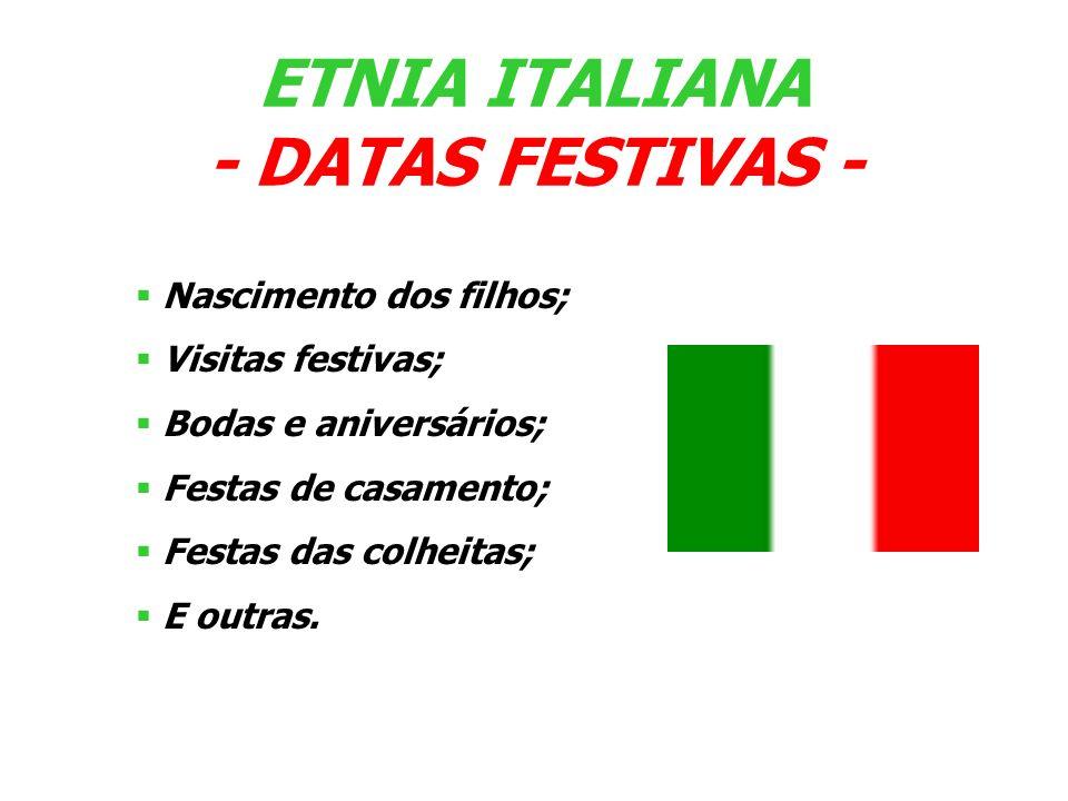 ETNIA ITALIANA - DATAS FESTIVAS -