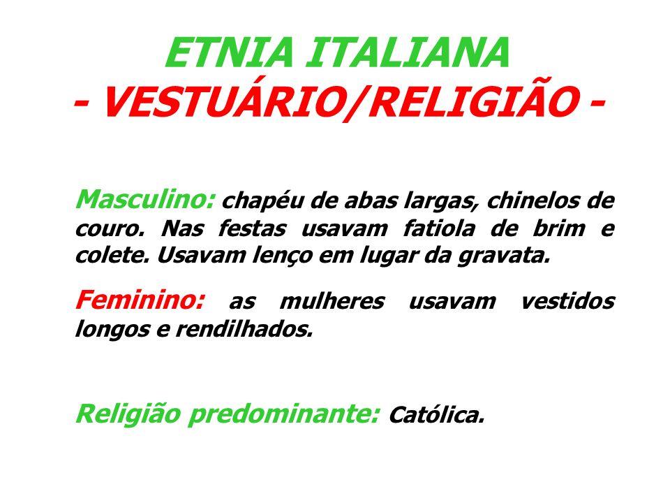 ETNIA ITALIANA - VESTUÁRIO/RELIGIÃO -