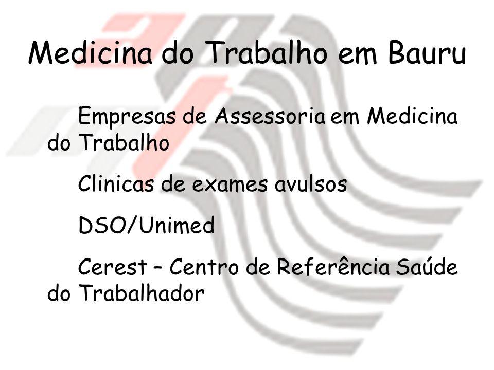 Medicina do Trabalho em Bauru